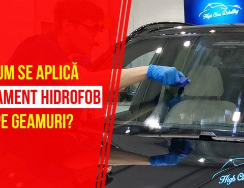 Tratament hidrofob geamuri